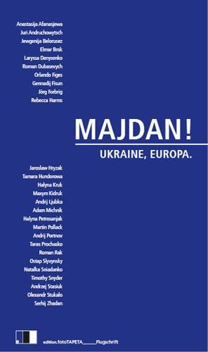 Coverbild des Sammelbandes Majdan! Ukraine, europa.